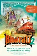 """L'inde s'invite à Paris ! """"Bharati 2 dans le palais des illusions"""" au Grand Rex le 19 janvier"""