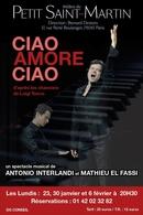 Ciao Amore Ciao, un spectacle musical à ne pas rater !