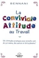 La Conviviale Attitude au Travail: le livre positif et optimiste!
