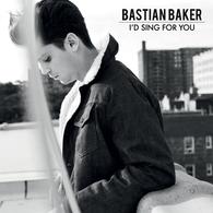 "Le nouveau single de Bastian Baker ""I'd Sing For You"" le futur Tube !"