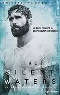 """The Silent Waters"", le tome 3 de la série ""The Elements"" de Brittainy C.Cherry à gagner sur Casting.fr"