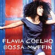 Découvrez la nouvelle sensation brésilienne : Flavia Coelho !