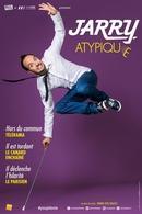 Jarry vous présente son One Man Show : Atypique