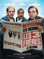"""""""Les 3 frères, le retour"""": La suite de l'un des films comiques français le plus culte"""