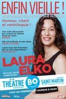 """""""Enfin vielle"""" le one woman show de Laura Elko au théâtre Bo"""