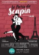 """""""Le Paris de Scapin"""", la pièce adaptée de Molière comme vous ne l'avez jamais vu !"""