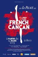 French Cancan : « The Spirit of Paris » au palace à partir du 19 mars