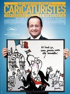 """""""Caricaturistes - Fantassins de la démocratie"""" un film drôle et engagé politiquement !"""