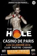 """Casting.fr vous informe que le spectacle """"The Hole"""", sera très bientôt au Casino de Paris"""