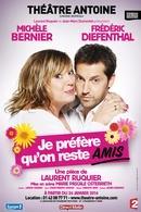 """""""Je préfère qu'on reste amis"""", la nouvelle comédie romantique de Laurent Ruquier avec Michèle Bernier et Frédéric Diefenthal !"""