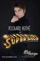 Richard Hervé est Supersnob, un one-man show plein d'énergie