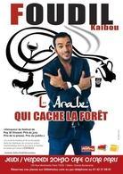 """Foudil Kaibou dans """"L'Arabe qui cache la forêt"""" un one man show audacieux!"""