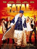 Fatal: Au cinéma aujourd'hui !