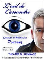 """""""L'oeil de Cassandre"""", un spectacle de mentalisme à vous en donner la chair de poule..."""