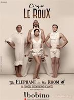 """Une ambiance glamour et sophistiquée des années 30 avec """" Cirque le Roux - The Elephant in the Room """", ca se passe maintenant à Bobino..."""