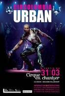 Gagnez des places pour Circolombia Urban sur Casting.fr !