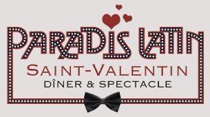 Le Paradis Latin et Casting.fr offrent une soirée en amoureux pour la Saint Valentin
