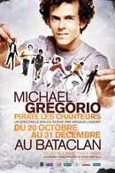 Michael Gregorio pirate les chanteurs!