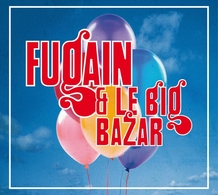 Le Best of 3 CD de Michel Fugain et le Big Bazar, une sortie inédite !