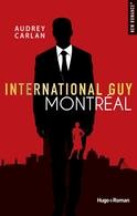 INTERNATIONAL GUY 6 : MONTRÉAL , GAGNEZ VOTRE TOME #JEUCONCOURS