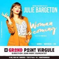 """Julie Bargeton dans """"Woman is Coming"""", drôle et intelligente, elle nous éblouit !"""