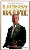 Laurent Baffie sort son dictionnaire illustré, gagnez votre dico rigolo !