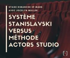 Grâce à Casting.fr, assistez gratuitement au Stage de méthode Stanislavski dispensé par le Studio Muller !
