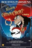 """Casting.fr vous offre des places pour assister à la comédie musicale """"La revanche du Capitaine Crochet"""" au théâtre des Bouffes Parisiens"""