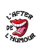 Participez à l'émission l'After de l'humour et partagez un moment de sympathie et de drôleries