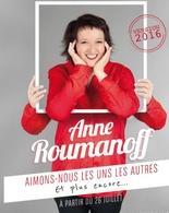 Anne Roumanoff revient avec le spectacle « Aimons nous les uns les autres et plus encore… », remportez vos places sur Casting.fr