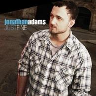 Jonathan Adams Just Fine