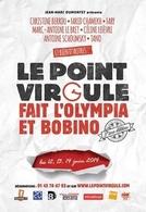 """""""Le Point Virgule fait l'Olympia et Bobino"""" les 12, 13 et 14 juin 2014 à Paris"""