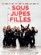 """""""Sous les jupes des filles"""", une comédie de femmes sort le 4 juin"""