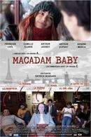 Macadam Baby, un film réaliste et touchant de Patrick Bossard