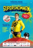 Vous connaissiez Superman… voici son cousin belge, Supershowman tout droit venu de sa Belgique lointaine! Gagnez vos places pour voir le spectacle