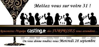 Mettez-vous sur votre 31, mercredi 28 septembre toute l'équipe de Casting.fr vous attend !