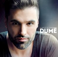 """Dumè, en tournée dans """"Robin des bois"""" présente son premier album """"La Moitié du chemin"""""""