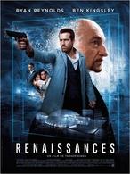 Renaissez de vos cendres en allant voir le film: Renaissances, avec Ryan Reynolds