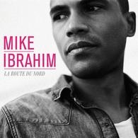 """Mike Ibrahim sort son album """"La route du Nord"""""""