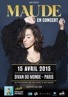 Montez sur scène avec Maude pour son concert live parisien le 15 avril