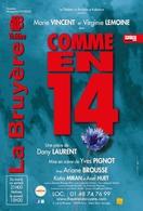 """Assistez à la pièce """"Comme en 14 !"""" de Dany Laurent avec Virginie Lemoine, Marie Vincent et mise en scène par Yves Pignot !"""