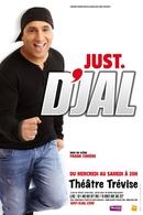 """""""Just D'Jal"""", un one man show cartoonesque, épique et délirant !"""