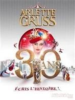 Le cirque Arlette Gruss vous accueille pour son spectacle-anniversaire