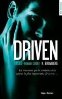 Fan de la trilogie Driven ? Un nouveau tome intriguant, intense, captivant et passionnant à lire !
