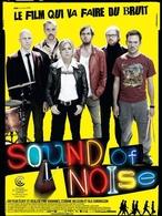 """Gagnez des places de cinéma """"Sound Of Noise"""""""