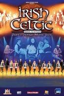 """Gagnez vos places pour """"Irish Celtic"""" au Casino de Paris !"""