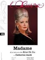 Casting.fr vous offre des invitations pour la pièce Madame avec Catherine Jacob