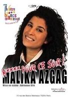 Malika Azgag vous invite à son One Woman Show schizophrénique au théâtre des Blancs Manteaux