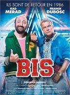 """Le film événement de ce mois c est """"BIS"""" avec Kad Merad et Franck Dubosc, demandez vos invitations!"""