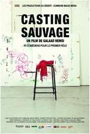 Le cinéma vous ouvre ses portes : le film Casting Sauvage à besoin de vous
